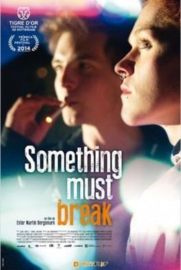 Something Must Break (2014) en Streaming