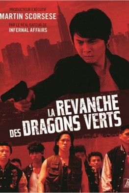 La Revanche des Dragons verts (2014)