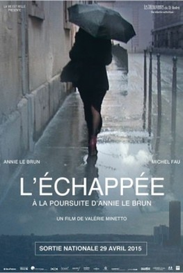 L' échappée, à la poursuite d'Annie Le Brun (2014)