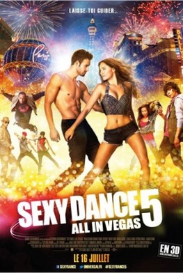 Sexy Dance 5 - All In Vegas (2014)