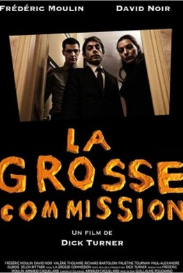 La grosse commission (2012)