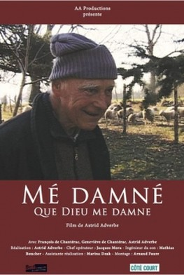 Mé damné - Que Dieu me damne (2007)