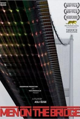 Men on the Bridge (2009)
