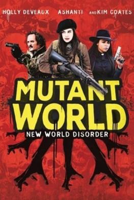 Mutant World (2014)