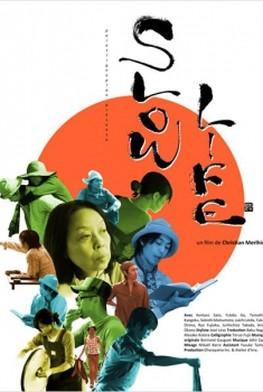 Slow Life (2012)