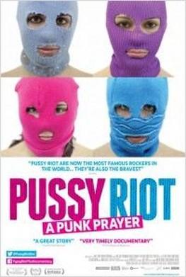 Pussy Riot : A Punk Prayer (2013)