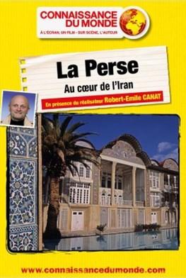 La Perse - Au cœur de l'Iran (2014)