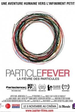La Fièvre des Particules (2013)