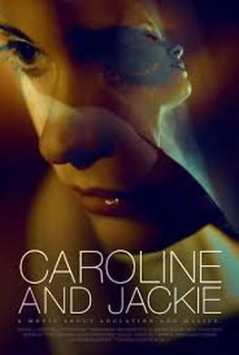 Caroline and Jackie (2013)