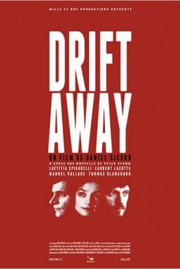 Drift Away (2011)