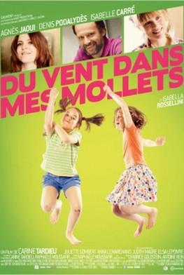 Du Vent dans mes mollets (2011)