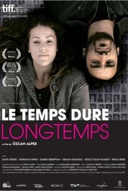 Le Temps dure longtemps (2011)