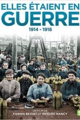 Elles étaient en guerre 1914-1918 (2014)