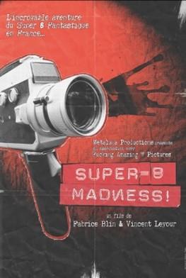 Super 8 Madness (2013)
