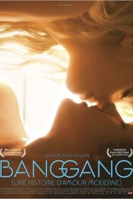 Bang Gang (une histoire d'amour moderne) (2014)
