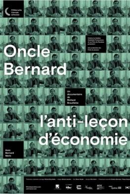 Oncle Bernard – l'anti-leçon d'économie (2015)