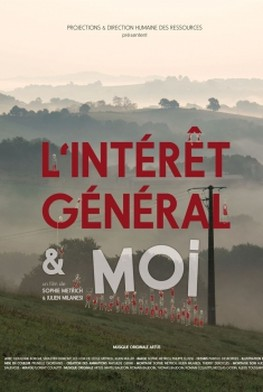 L'intérêt général et moi (2016)