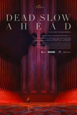 Dead Slow Ahead (2015)