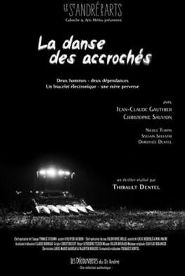 La Danse des accrochés (2015)