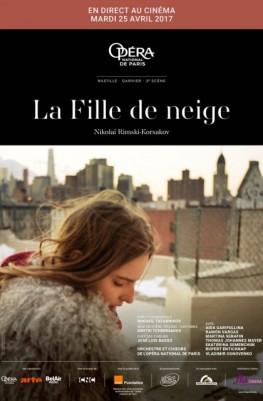 La Fille de neige (UGC VIVA L'OPERA-FRA CINEMA) (2016)