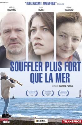 Souffler Plus Fort Que La Mer (2016)