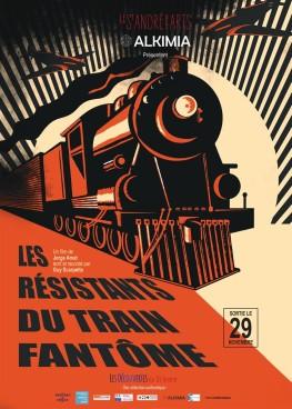 Les Résistants du train fantôme (2017)