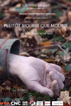 Plutôt Mourir que Mourir (2018)