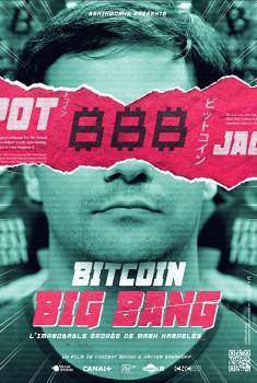 Bitcoin Big Bang : l'épopée improbable de Mark Karpelès (2018)