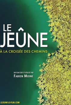 Le Jeûne, à la croisée des chemins (2019)