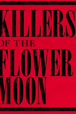 Killers of the Flower Moon (2020)