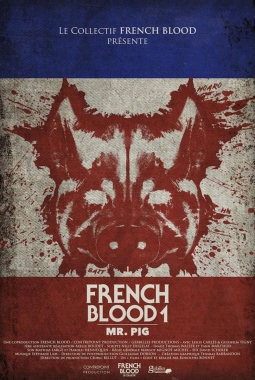 French Blood 1 - Mr. Pig (2020)