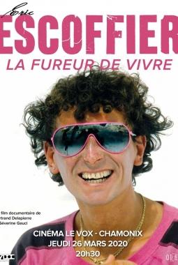 Eric Escoffier : La Fureur de Vivre (2020)
