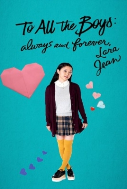 À tous les garçons : Pour toujours et à jamais (2021)