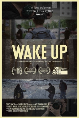 Wake Up: Stories From the Frontlines of Suicide Prevention (2020)