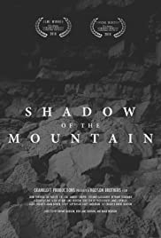 In the Shadow of the Mountain (2021)