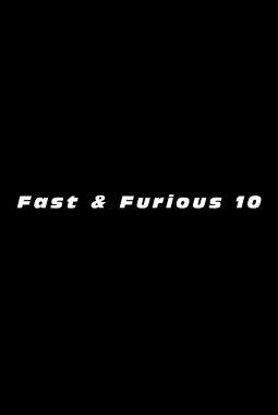 Fast & Furious 10 (2021)