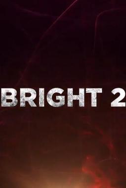 Bright 2 (2021)