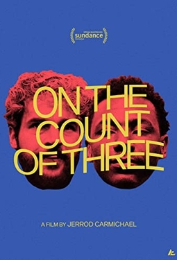 On the Count of Three (2021)