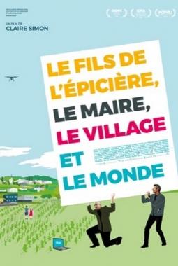 Le Fils de l'épicière, le maire, le village et le monde (2021)