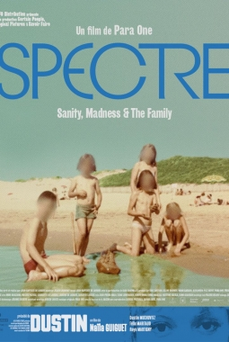 Spectre: Sanity, Madness & the Family (2021)